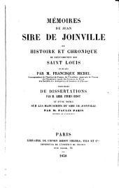 Memoires de Jean sire de Joinville: ou, Histoire et chronique du très-chreétien roi Saint Louis