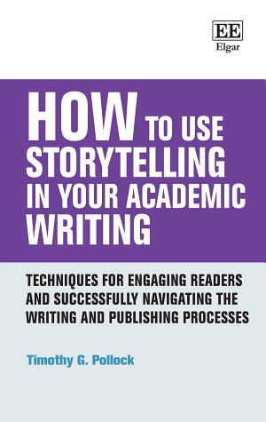 How to Use Storytelling in Your Academic Writing