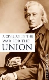 A Civilian in the War for the Union: Life of Felix Reville Brunot