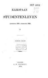 Studentenleven: Augustus 1841-Februari 1844, Volume 1