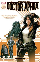 Star Wars : Doctor Aphra Vol. 1 - Aphra