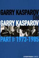 Garry Kasparov on Garry Kasparov  Part 1 PDF