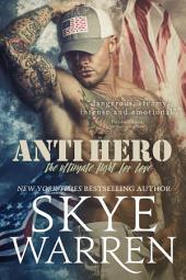 Anti Hero: A Military Romance