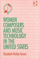 Women Composers and Music Technology in the United States PDF