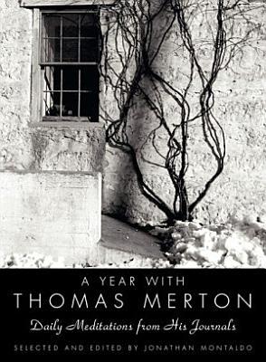 A Year with Thomas Merton PDF