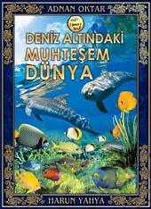 Deniz Altındaki Muhteşem Dünya