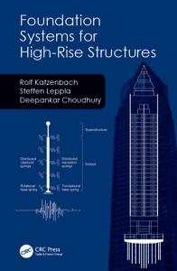 Foundation Systems for High Rise Structures Book