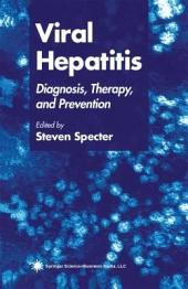 Viral Hepatitis: Diagnosis, Therapy, and Prevention
