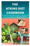 The Atkins Diet Cookbook