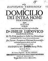 Disputatio theologica de domicilio Dei intra hominem fidelem