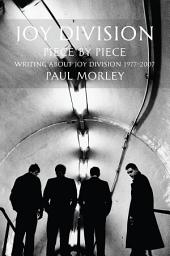 Joy Division: Piece by Piece