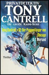 Tony Cantrell #12: Der Puppenfänger von Chicago