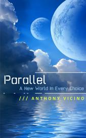 Parallel: (A Short Story)