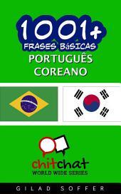 1001+ Frases Básicas Português - Coreano