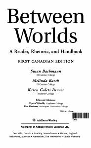 Between Worlds   a Reader  Rhetoric  and Handbook PDF