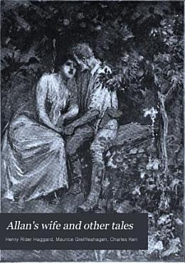 Allan s Wife and Other Tales PDF