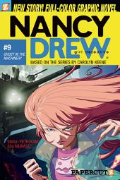 Nancy Drew #9: Ghost in the Machinery