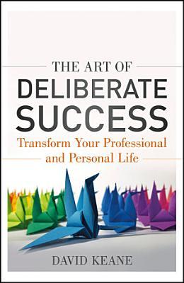 The Art of Deliberate Success PDF