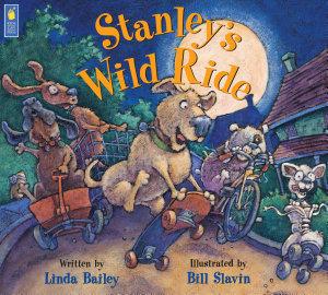 Stanley s Wild Ride