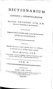 DICTIONARIUM SAXONICO ET GOTHICO-LATINUM: Volume 2