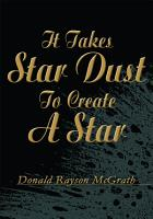 It Takes Star Dust to Create a Star PDF