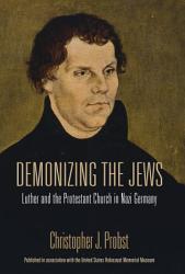 Demonizing The Jews Book PDF
