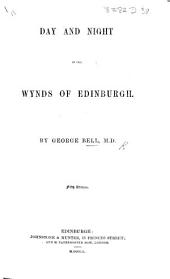 Day and Night in the Wynds of Edinburgh ... Fifth edition