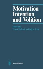 Motivation, Intention, and Volition
