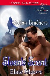Sloan's Scent [Sutton Brothers]