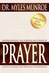 Understanding the Purpose & Power of Prayer Study Guide