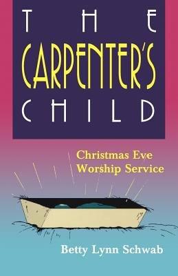 The Carpenter s Child