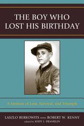 The Boy Who Lost His Birthday PDF