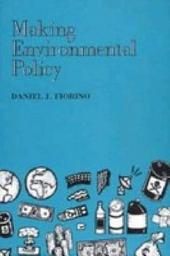 Making Environmental Policy