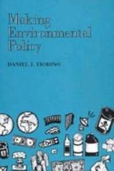 Making Environmental Policy Book PDF