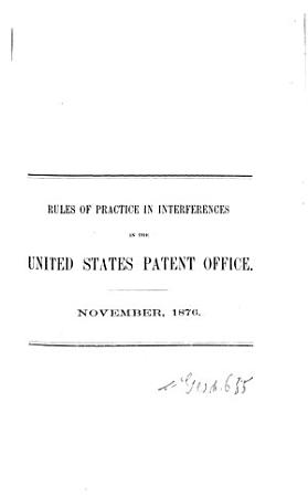 Rules of practice in the United States Patent Office in patent cases PDF