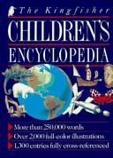 The Kingfisher Children s Encyclopedia