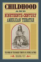 Childhood and Nineteenth Century American Theatre PDF