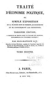 Traité d'économie politique: ou, Simple exposition de la manière dont se forment, se distribuent et se consomment les richesses, Volume2