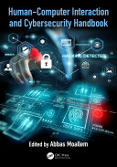 Human-Computer Interaction and Cybersecurity Handbook