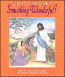 Something Wonderful  Book PDF