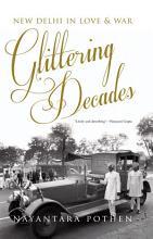 Glittering Decades PDF