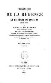 Chronique de la régence et du règne de Louis XV (1718-1763): ou, Journal de Barbier