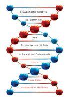 Challenging Genetic Determinism PDF