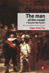 The man of the crowd/L'homme des foules
