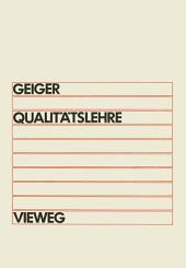 Qualitätslehre: Einführung, Systematik, Terminologie