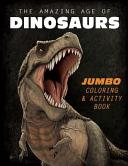 The Amazing Age of Dinosaurs PDF