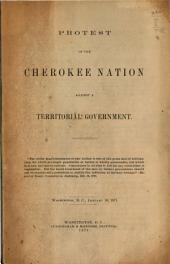 Protest of the Cherokee Nation Against a Territorial Government