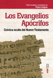 Evangelios apócrifos: Crónica oculta del Nuevo Testamento