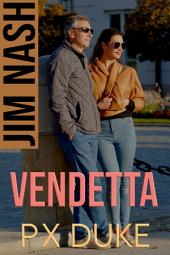 Vendetta: Jim Nash Adventure #9