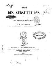 Traité des substitutions et des équations algébriques
